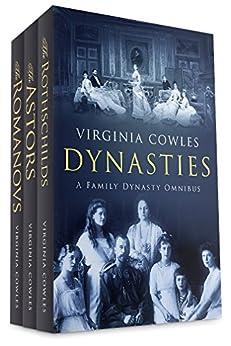 Dynasties: A Family Dynasty Omnibus by [Cowles, Virginia ]