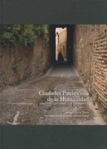 Ciudades patrimonio de la humanidad: trece joyas de españa (libros de autor) EPUB Descargar gratis!