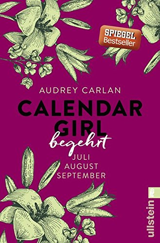Buchcover Calendar Girl - Begehrt: Juli/August/September (Calendar Girl Quartal, Band 3)