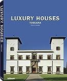 Luxury Houses - Toscana - Kelley F. Hurst