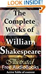 William Shakespeare: The Complete Wor...