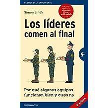 Los líderes comen al final (edición revisada) (Gestión del conocimiento) (Spanish Edition)