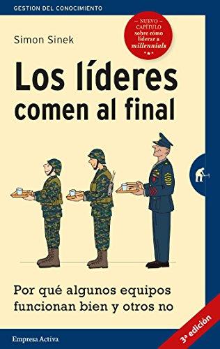 Los líderes comen al final (edición revisada) (Gestión del conocimiento) por Simon Sinek