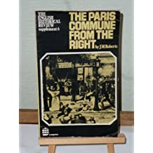 The Paris commune from the right (The English historical review : Supplement)