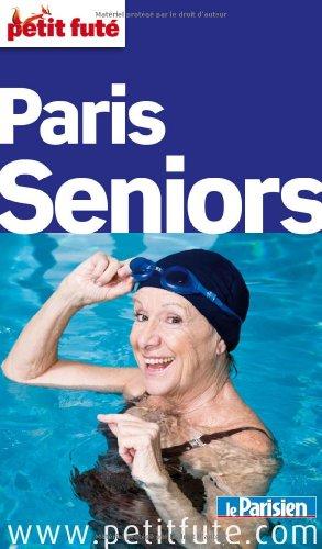 Le Petit Futé Paris Seniors
