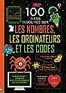 100 infos insolites sur les nombres, les ordinateurs et les codes par Mariani