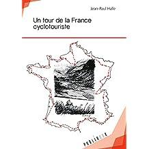 Un tour de la France cyclotouriste