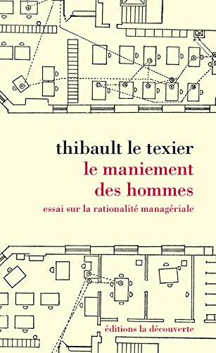 Le maniement des hommes par Thibault LE TEXIER