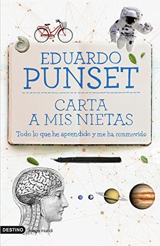 Carta a mis nietas: Todo lo que he aprendido y me ha conmovido por Eduardo Punset
