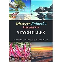 Discover Entdecke Découvrir Seychelles Travelogue: Wie Du Deinen Traum leben kannst, findest Du hie (Discover-Entdecke-Decouvrir.com 69)