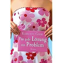 Für jede Lösung ein Problem (Allgemeine Reihe. Bastei Lübbe Taschenbücher)