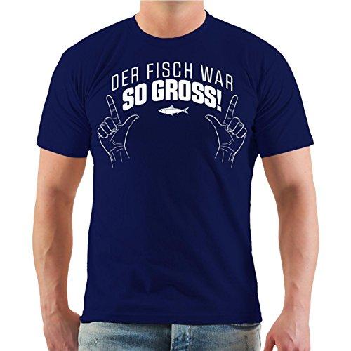 Männer und Herren T-Shirt Der Fisch war SO GROSS Größe S - 8XL körperbetont dunkelblau