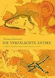 Die verfälschte Antike: Dr. Illig & Angriff des Islam auf Rom bereits 337 n.Chr.