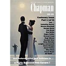 A Party Between Two Covers: Centenary Issue, Part 1 of 3 (Chapman 100-1): Featured Artist Jack Vettriano (Chapman Magazine)