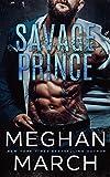 Savage Prince: An Anti-Heroes Collection Novel (Savage Trilogy Book 1) (English Edition)