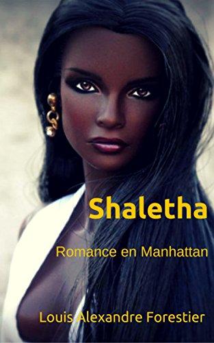 Shaletha: Romance en Manhattan por Louis Alexandre Forestier