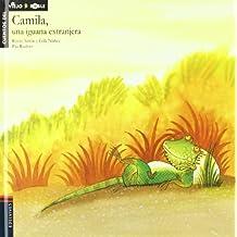 Camila, una iguana extranjera (Cuentos del viejo roble)