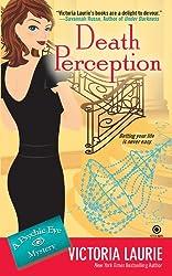 Death Perception (Psychic Eye Mysteries, Book 6): A Psychic Eye Mystery
