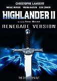 Highlander II [Renegade Version]