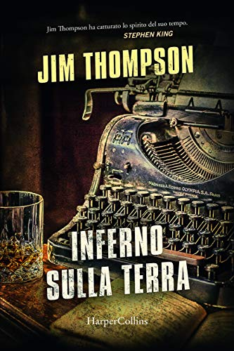 Inferno sulla terra eBook: Thompson, Jim: Amazon.it: Kindle Store