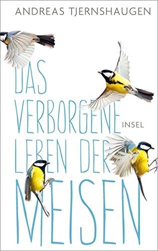 Buchseite und Rezensionen zu 'Das verborgene Leben der Meisen' von Andreas Tjernshaugen