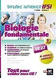 Biologie fondamentale UE 2.1 - Semestre 1 - Infirmier en IFSI - DEI - Préparation complète - 5e éd