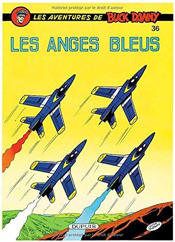 Buck Danny, tome 36 : Les anges bleus