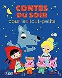 Histoires du soir pour les tout-petits - Contes du soir - Dès 18 mois