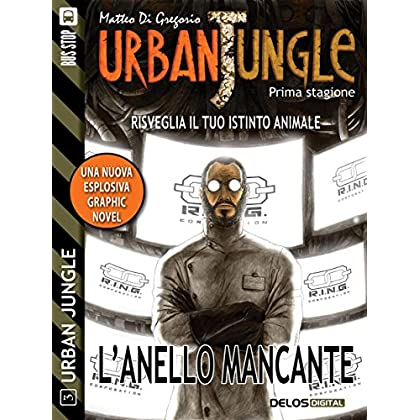 Urban Jungle: L'anello Mancante: Urban Jungle 3