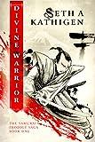 Divine Warrior (A Samurai Prodigy Saga Book 1) (English Edition)
