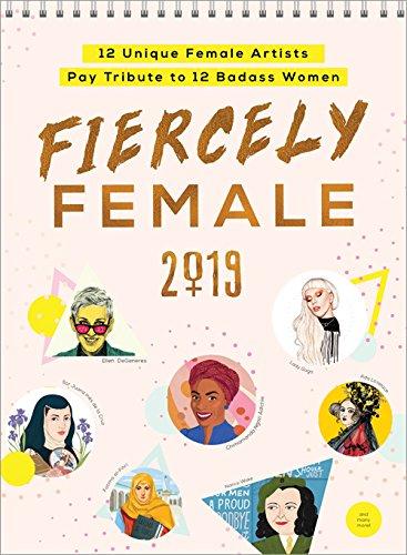 2019 Fiercely Female Wall Poster Calendar (Poster Inspirierende Kunst)