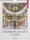 Leselust 2019: Literarischer Wochenkalender * 1 Woche 1 Seite * literarische Zitate und Bilder * 24 x 32 cm