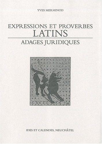 Expressions et proverbes latins