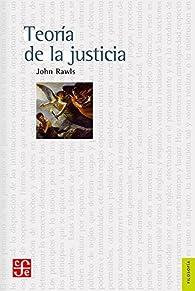 TEORÍA DE LA JUSTICIA par John Rawls