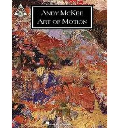 [(Andy McKee: Art of Motion )] [Author: David Stocker] [Oct-2013]