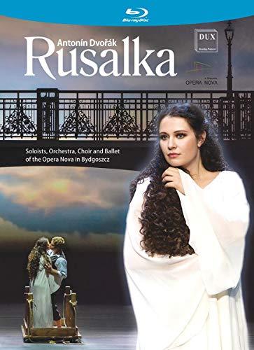 Dvorak: Rusalka [Blu-ray]