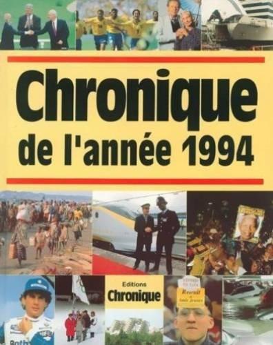 Chronique de l'année.... : Chronique de l'année 1994