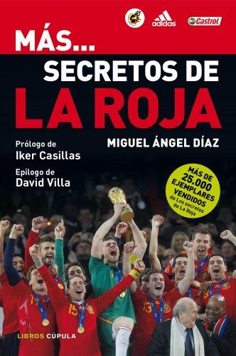 Más... secretos de la Roja (Deportes) por Miguel Ángel Díaz