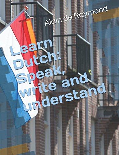 Learn Dutch: Speak, write and understand