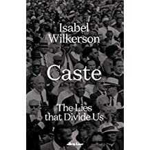 Caste: The Lies That Divide Us (English Edition)