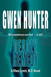 Deadly Remedy (A Rhea Lynch, M.D. Novel Book 3)