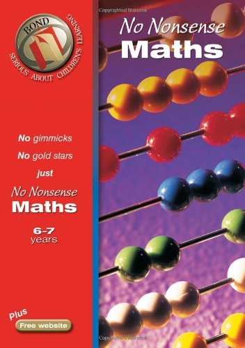 Bond No Nonsense Maths 6-7 years (Bond Assessment Papers)