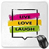 Live Laugh Love Mouse Pad, Colorful Grunge Spray Paint Style Quote in rectangulaire Shape Speech Bubble Gaming Mousepad Office Mouse Mat