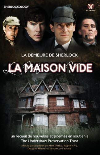 La Demeure de Sherlock: La Maison Vide par Sherlock Holmes Fans