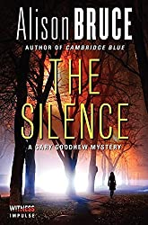 The Silence: A Gary Goodhew Mystery by Alison Bruce (2014-07-15)