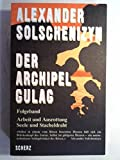 Der Archipel GULAG, Folgeband by Alexander Solschenizyn (1991-09-05) - Alexander Solschenizyn