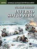 Scarica Libro Inferno sotto zero (PDF,EPUB,MOBI) Online Italiano Gratis