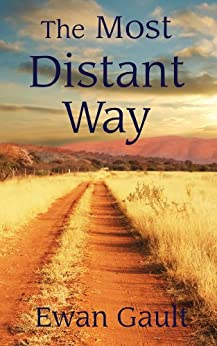 The Most Distant Way by [Gault, Ewan]