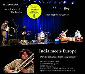 India meets Europe - Pandit Deobrat Mishra & friends - Indo Jazz World Concert
