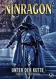 NINRAGON 06: Unter der Kutte (NINRAGON – Die Serie 6)